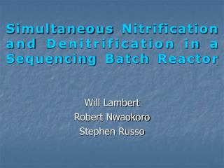 Simultaneous Nitrification and Denitrification in a Sequencing Batch Reactor