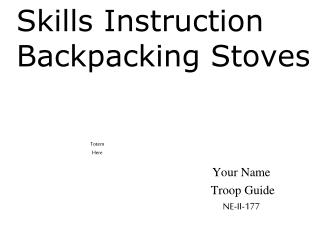 Skills Instruction Backpacking Stoves