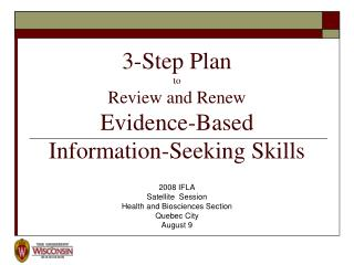 3-Step Plan  to  Review and Renew  Evidence-Based  Information-Seeking Skills