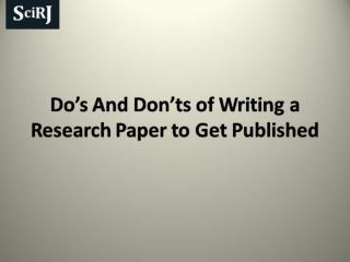 Call For Papers Dos And Donts of Writing a Research Paper