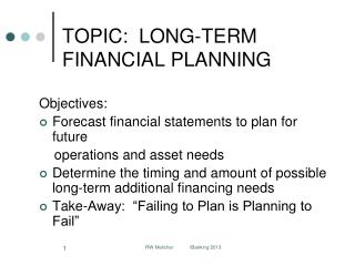 TOPIC:  LONG-TERM  FINANCIAL PLANNING