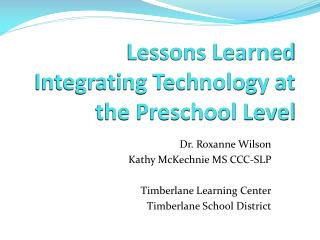 Lessons Learned Integrating Technology at the Preschool Level