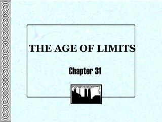 THE AGE OF LIMITS