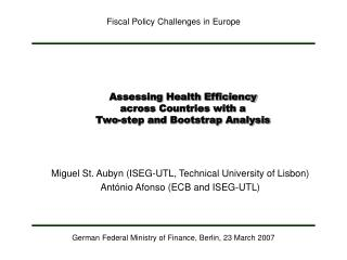 Assessing Health Efficiency  across Countries with a  Two-step and Bootstrap Analysis