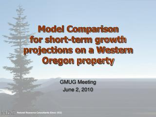 Model Comparison for short-term growth projections on a Western Oregon property