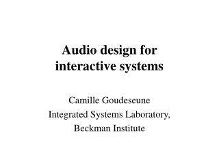 Audio design for interactive systems