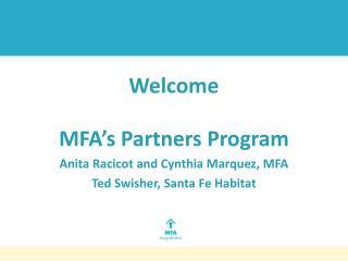 Welcome MFA's Partners  Program Anita Racicot and Cynthia Marquez, MFA