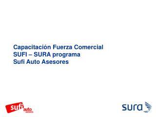 Capacitaci n Fuerza Comercial SUFI   SURA programa  Sufi Auto Asesores