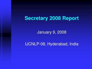 Secretary 2008 Report