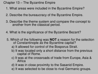 Chapter 13 – The Byzantine Empire