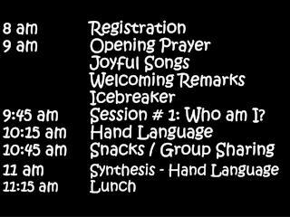8 am Registration 9 am Opening Prayer Joyful Songs Welcoming Remarks Icebreaker