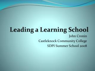 John Cronin  Castleknock Community College SDPI Summer School 2008