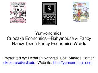 Yum-onomics: Cupcake Economics—Babymouse & Fancy Nancy Teach Fancy Economics Words