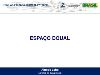 Alfredo Lobo Diretor da Qualidade