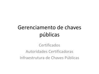 Gerenciamento de chaves públicas