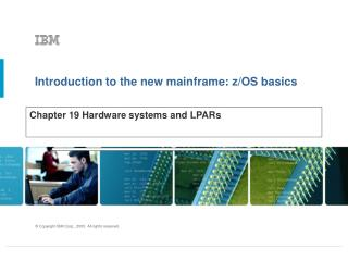 Chapter 19 Hardware systems and LPARs