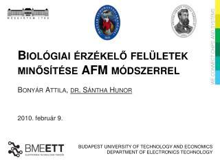 Biológiai érzékelő felületek minősítése AFM módszerrel