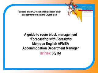 The Hotel and PCO Relationship: Room Block Management without the Crystal Ball