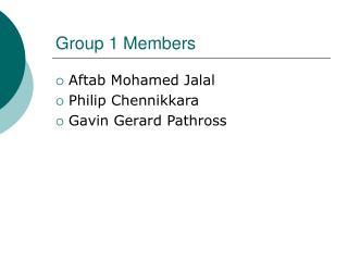 Group 1 Members