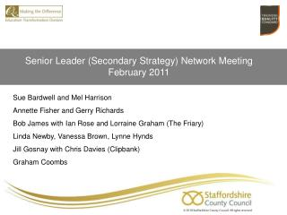 Senior Leader (Secondary Strategy) Network Meeting February 2011