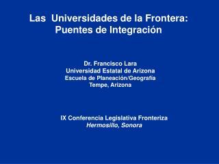 Las  Universidades de la Frontera:  Puentes de Integración