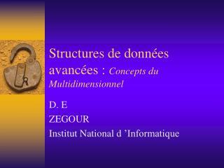 Structures de données avancées :  Concepts du  Multidimensionnel