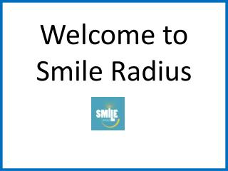 Find Top Quality Dental Service Provider-Smileradius
