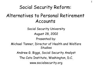 Social Security Reform: Alternatives to Personal Retirement Accounts