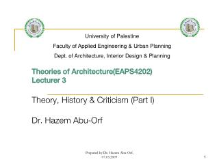 Theories of Architecture(EAPS4202) Lecturer 3 Theory, History & Criticism (Part I)