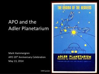 APO and the Adler Planetarium