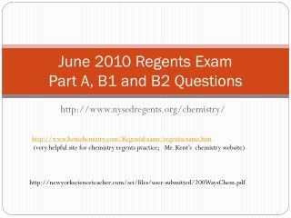 June 2010 Regents Exam Part A, B1 and B2  Questions