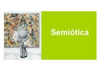 Pois é, e onde é que a semiótica entra nessa história?