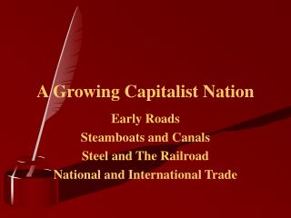 A Growing Capitalist Nation