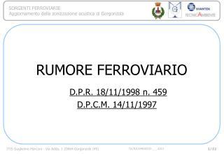 RUMORE FERROVIARIO D.P.R. 18/11/1998 n. 459 D.P.C.M. 14/11/1997