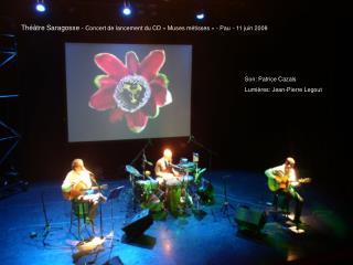 Th��tre Saragosse -  Concert de lancement du CD ��Muses m�tisses�� - Pau - 11 juin 2008