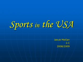 Sports  in  the USA
