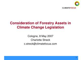 Consideration of Forestry Assets in Climate Change Legislation