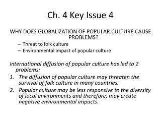 Ch. 4 Key Issue 4