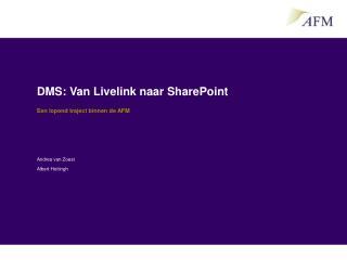 DMS: Van Livelink naar SharePoint
