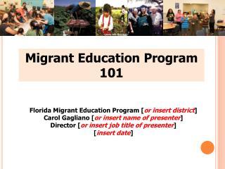 Migrant Education Program 101