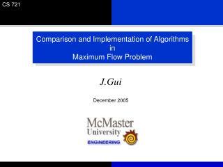 Comparison and Implementation of Algorithms in  Maximum Flow Problem
