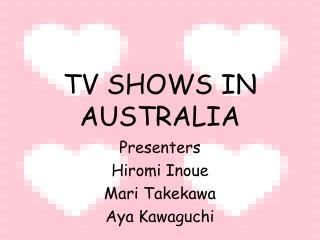 TV SHOWS IN AUSTRALIA