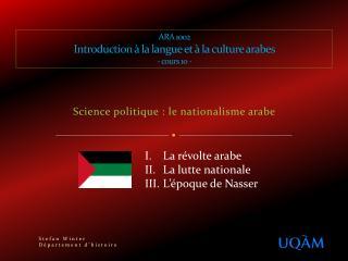 ARA 1002 Introduction à la langue et à la culture arabes - cours 10 -