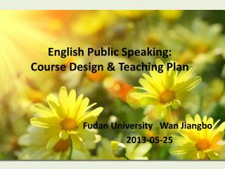 English Public Speaking:  Course Design & Teaching Plan