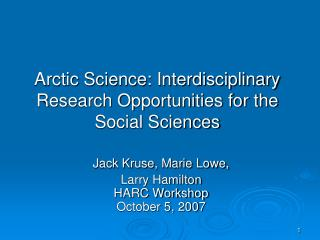 Arctic Science: Interdisciplinary Research Opportunities for the Social Sciences