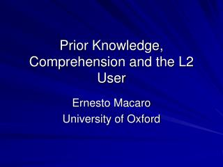 Prior Knowledge, Comprehension and the L2 User