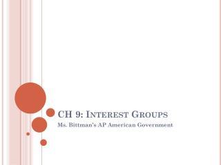 CH 9: Interest Groups