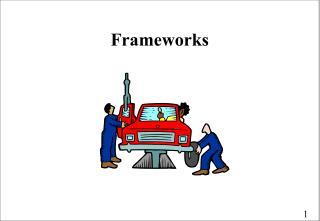 Frameworks