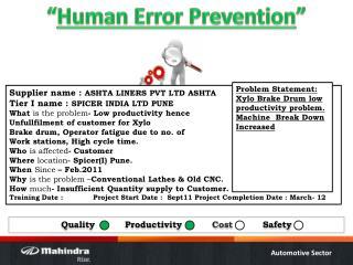 """ Human Error Prevention """
