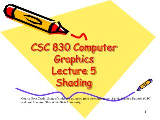 CSC 830 Computer Graphics Lecture 5 Shading